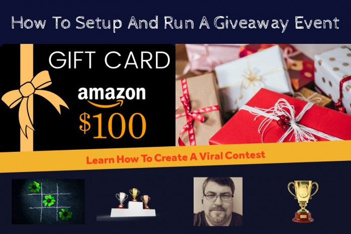 How TO Create And Run A Viral Giveaway Event