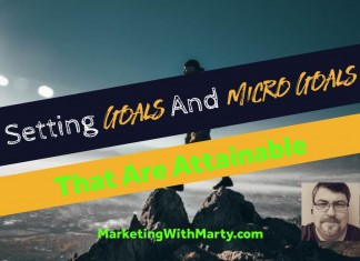 Setting Goals and Micro Goals That Are Attainable